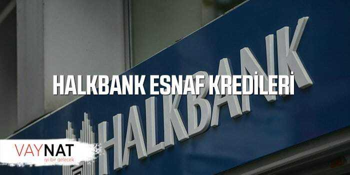 Halkbank Esnaf Kredileri