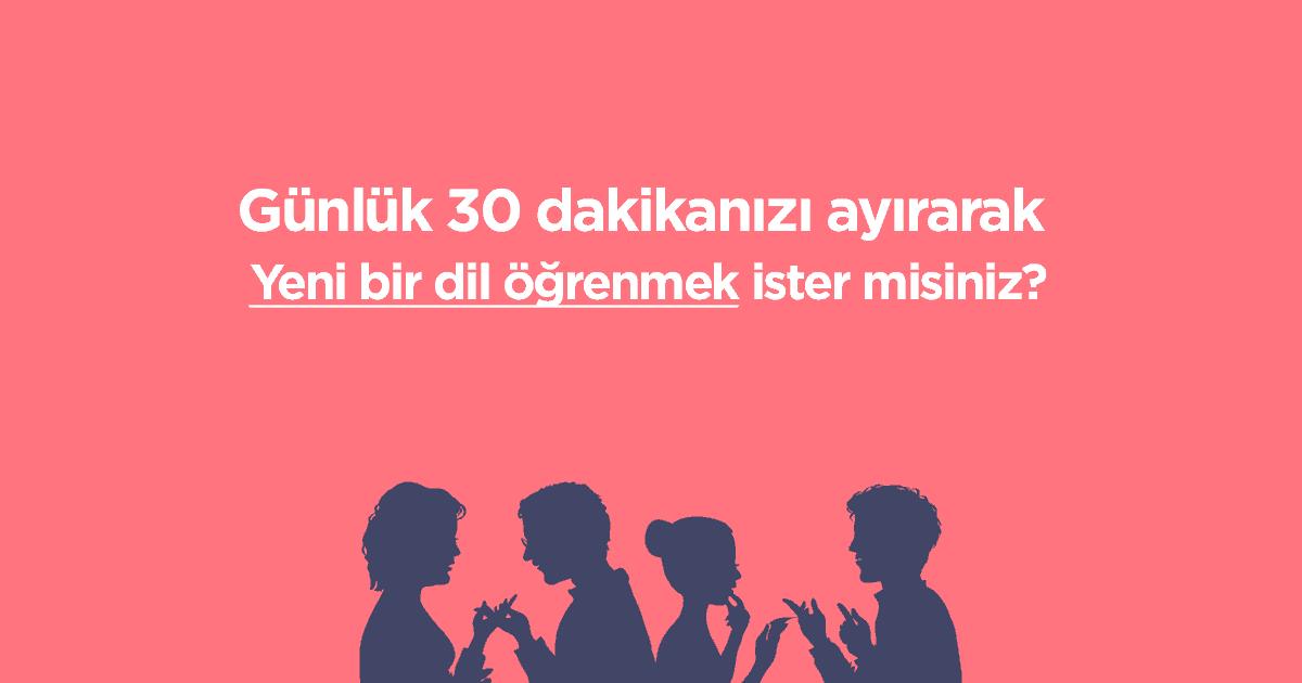 Photo of Günde 30 Dakika Ayırarak Yeni Bir Dil Öğrenmek