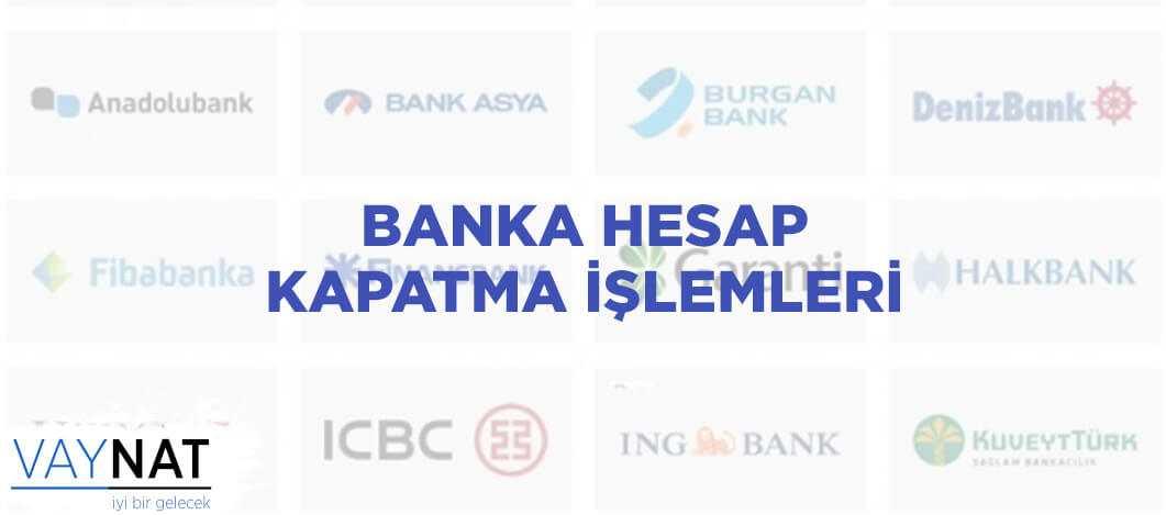 Photo of Banka Hesap Kapatma İşlemleri Nasıl Yapılır?