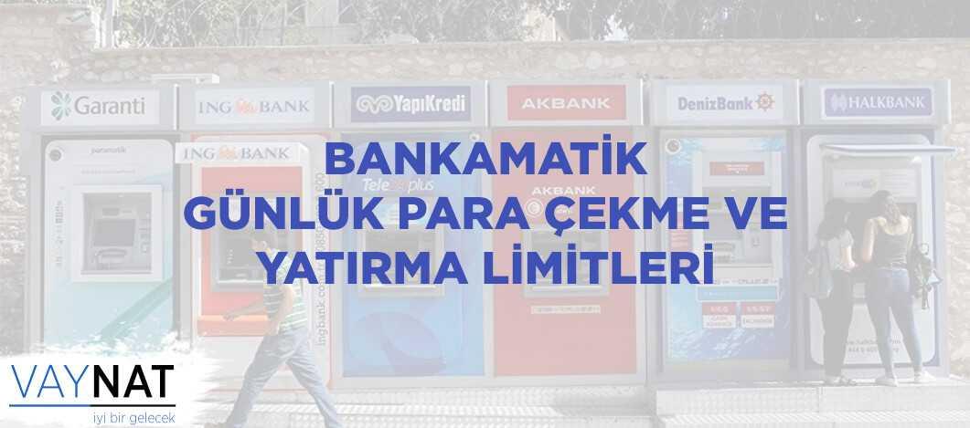 2019 Bankamatik Para Çekme ve Yatırma Limitleri