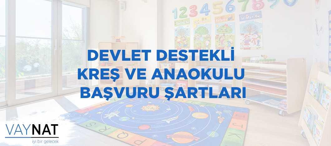 Photo of Devlet Destekli Kreş ve Anaokulu Başvuru Şartları 2019