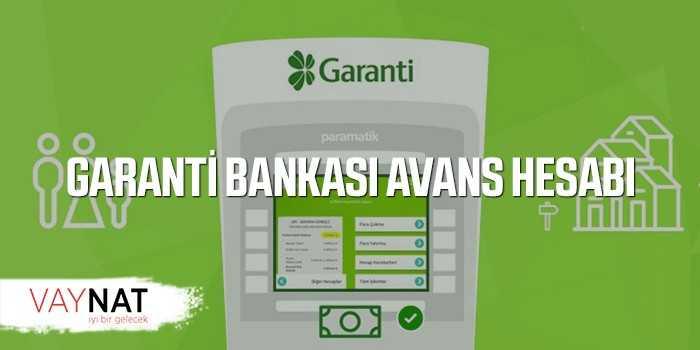 Garanti Bankası Avans Hesabı