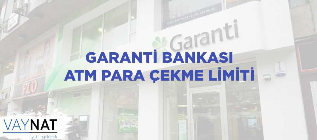 Photo of Garanti ATM Para Çekme Limiti
