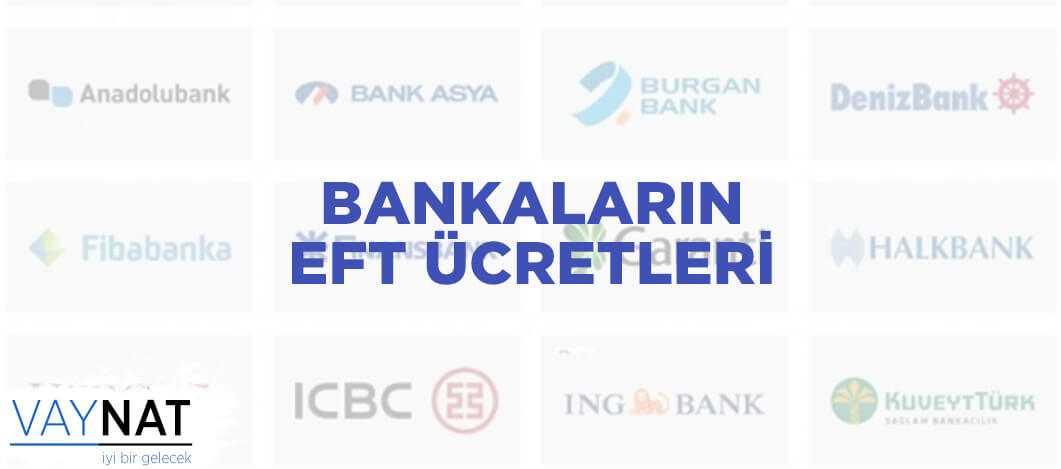 Bankaların Güncel EFT Ücretleri
