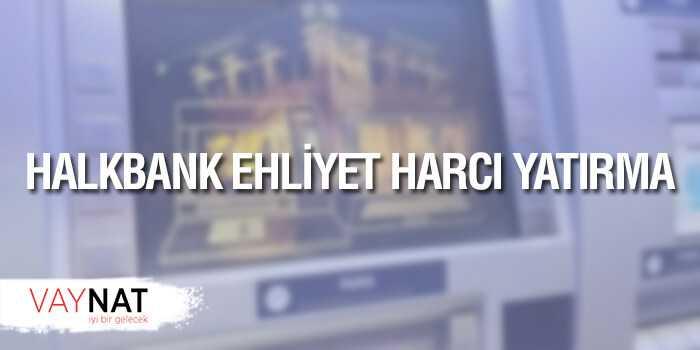 Photo of Halkbank Ehliyet Harcı Nasıl Yatırılır?