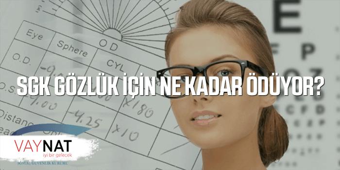 SGK Gözlük Desteği