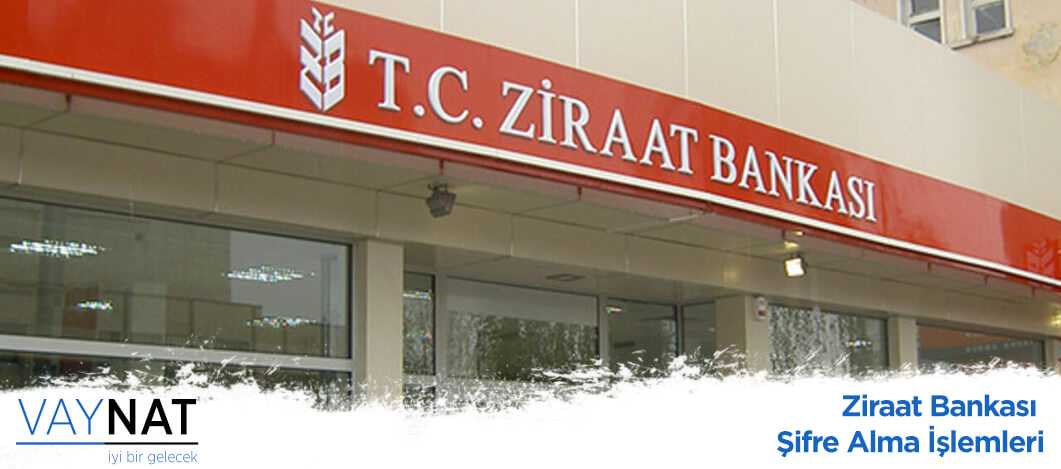 Ziraat Bankası Şifre Alma İşlemleri 2019