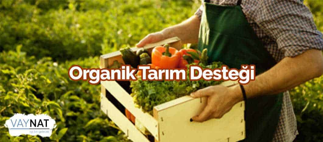 Organik Tarım Desteği