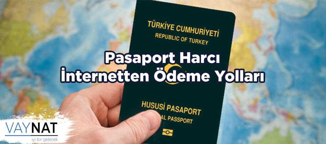 Pasaport Harcı İnternetten Ödeme Yolları