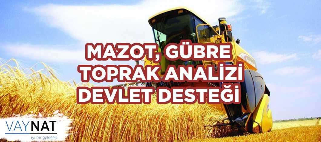 Mazot, Gübre Ve Toprak Analizi Tarım Devlet Desteği