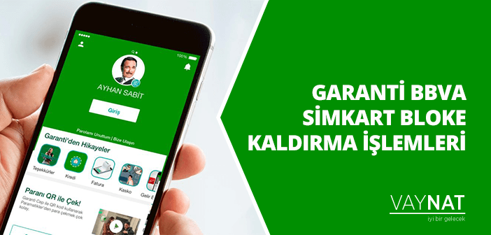 Photo of Garanti BBVA Simkart Bloke Kaldırma
