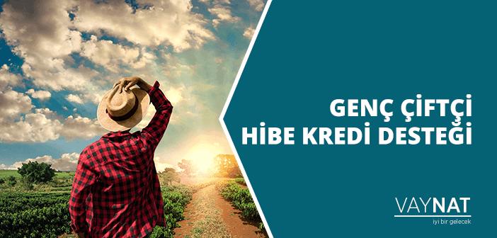 Genç Çiftçi Hibe Kredisi Nedir, Nasıl Alınır?