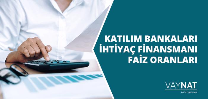 Katılım Bankaları İhtiyaç Finansmanı Faiz Oranları 2020