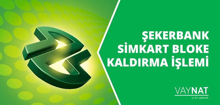 Photo of ŞekerBank Simkart Bloke Kaldırma