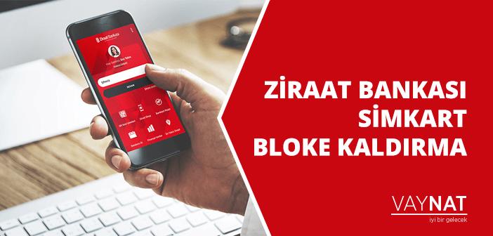 Ziraat Bankası Simkart Bloke Kaldırma