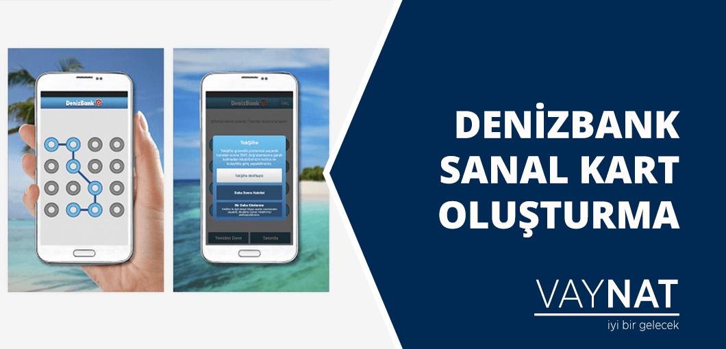 DenizBank Sanal Kart Oluşturma 2020