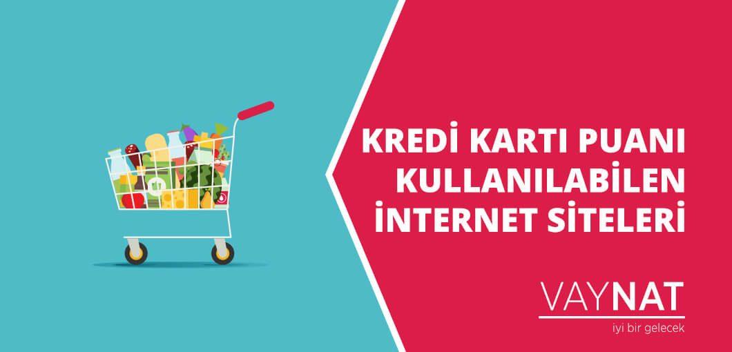 Kredi Kartı Puanı Kullanılabilen İnternet Siteleri 2020