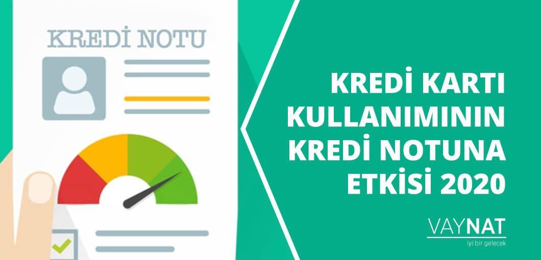 Kredi Kartı Kullanımı ve Kredi Notuna Etkisi 2020
