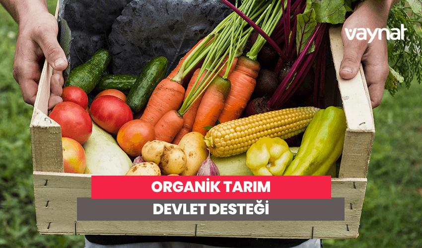 Organik Tarım Devlet Desteği
