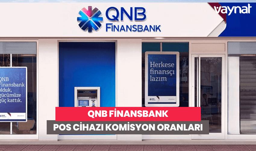 QNB Finansbank POS Cihazı Komisyon Oranları 2020