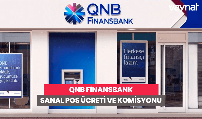 Photo of QNB Finansbank Sanal POS Ücreti ve Komisyonu 2020