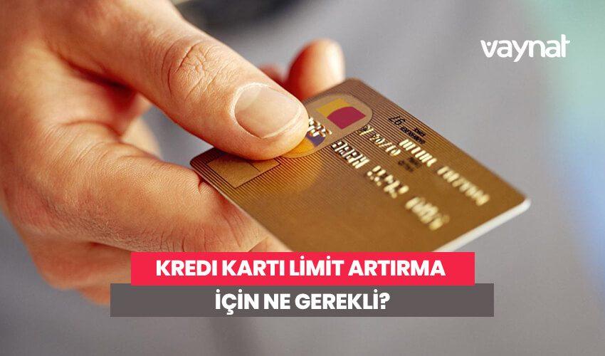 Photo of Kredi Kartı Limit Artırma İçin Ne Gerekli?
