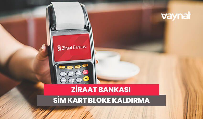 Ziraat Bankası Sim Kart Bloke Kaldırma İşlemi