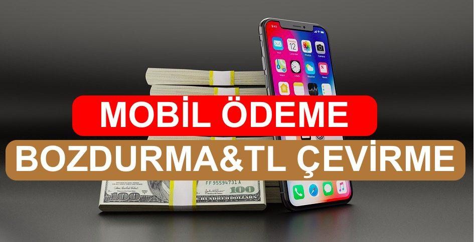 Photo of Mobil Ödeme Bozdurma