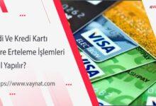 Photo of Kredi Ve Kredi Kartı Ekstre Erteleme İşlemleri Nasıl Yapılır?
